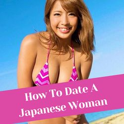 How To Date A Japanese Woman